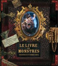 Le livre des monstres : chroniques du monde noir