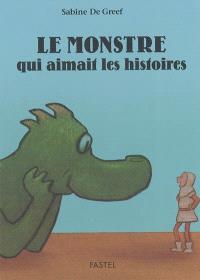Le monstre qui aimait les histoires