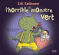 Lili Calisson et l'horrible monstre vert