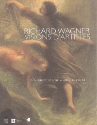 Richard Wagner, visions d'artistes : d'Auguste Renoir à Anselm Kiefer