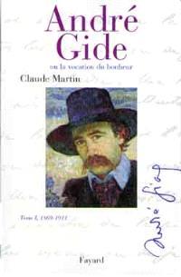 André Gide ou La vocation du bonheur