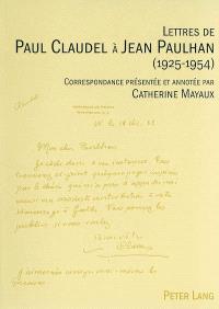Lettres de Paul Claudel à Jean Paulhan (1925-1954)
