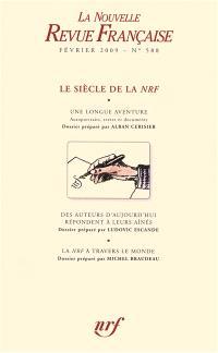 Nouvelle revue française. n° 588, Le siècle de la NRF