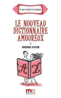 Le nouveau dictionnaire amoureux