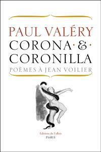 Corona & coronilla : poèmes à Jean Voilier