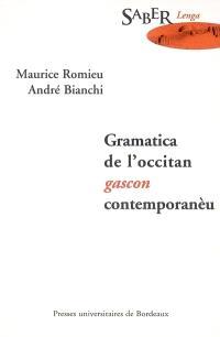 Grammatica de l'occitan gascon contemporanèu