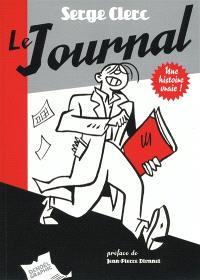 Le journal : une histoire vraie !