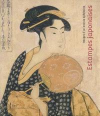 Estampes japonaises : images d'un monde éphémère : exposition, Bibliothèque nationale de France, 17 novembre 2008-15 février 2009 ; Barcelone, Fundacio Caixa Catalunya, 16 juin 2008-14 septembre 2008