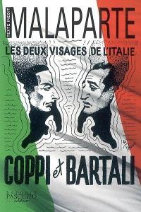 Les deux visages de l'Italie : Coppi et Bartali. Suivi de La cohabitation impossible