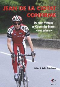 Jean de La Ciotat confirme : du mont Ventoux au Chrono des Balmes, une saison