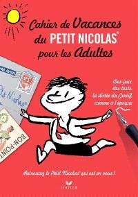 Cahier de vacances du Petit Nicolas pour les adultes