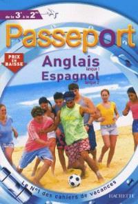 Passeport anglais langue 1, espagnol langue 2, de la 3e à la 2e
