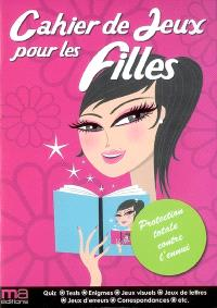 Cahier de jeux pour les filles : protection totale contre l'ennui