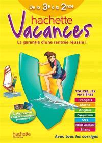 Hachette vacances, de la 3e à la 2e, 14-15 ans