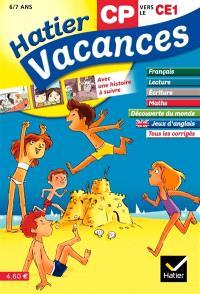 Hatier vacances, CP vers le CE1, 6-7 ans : Jeanne, Louis et la cabane hantée