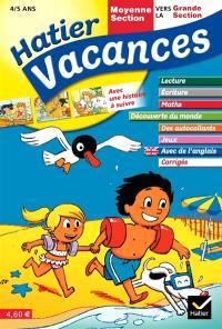 Hatier vacances, moyenne section vers la grande section, 4-5 ans : les aventures d'Alisée et Corentin