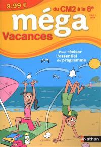 Méga vacances, du CM2 à la 6e, 10-11 ans : pour réviser l'essentiel du programme
