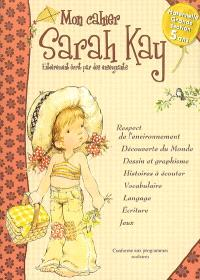 Mon cahier Sarah Kay, maternelle grande section, 5 ans