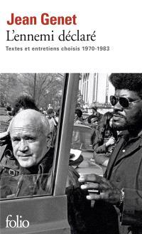 L'ennemi déclaré : textes et entretiens choisis, 1970-1983