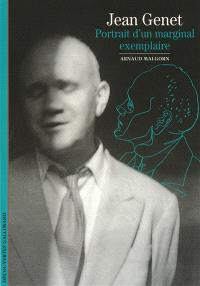 Jean Genet : portrait d'un marginal exemplaire