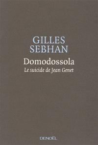 Domodossola : le sucide de Jean Genet