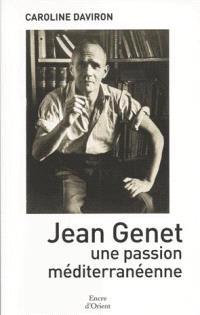 Jean Genet, une passion méditerranéenne