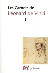 Les Carnets de Léonard de Vinci. Volume 1