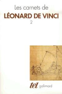 Les Carnets de Léonard de Vinci. Volume 2