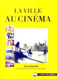 Ville au cinéma : encyclopédie