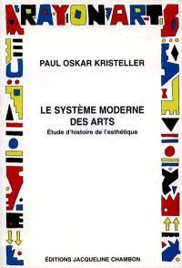 Le système moderne des arts : étude d'histoire de l'esthétisme