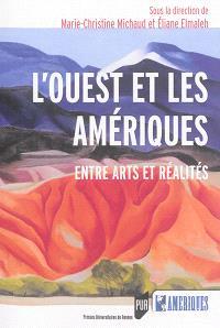 L'Ouest et les Amériques : entre arts et réalités