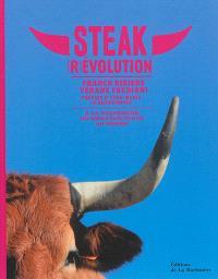 Steak (r)évolution : à la recherche du meilleur steak du monde