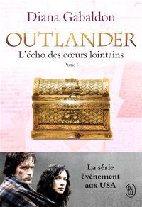Outlander, Volume 7, L'écho des coeurs lointains. Volume 1, Le prix de l'indépendance