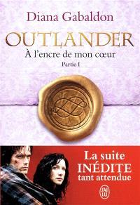 Outlander, Volume 8, A l'encre de mon coeur. Volume 1