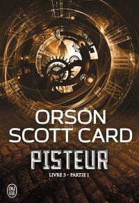 Pisteur, Livre 3. Volume 1