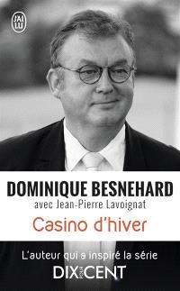 Casino d'hiver : récit