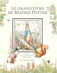 Le grand livre de Beatrix Potter : l'intégrale des 23 contes classiques