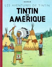 Les aventures de Tintin. Volume 2004, Tintin en Amérique