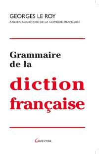 Grammaire de la diction française
