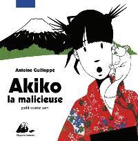 Akiko la malicieuse : petit conte zen