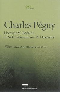 Note sur M. Bergson; Note conjointe sur M. Descartes