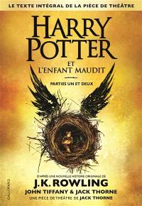 Harry Potter. Volume 8, Harry Potter et l'enfant maudit : parties un et deux