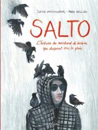 Salto : l'histoire du marchand de bonbons qui disparut sous la pluie
