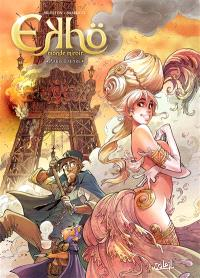 Ekhö, monde miroir. Volume 2, Paris Empire