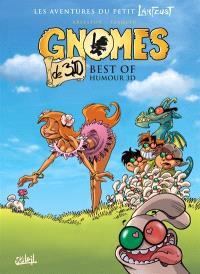 Gnomes de Troy, Best of humour 3D