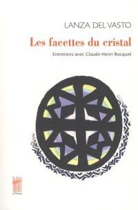 Les facettes du cristal : entretiens avec Claude-Henri Rocquet