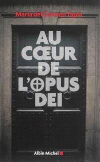 Au coeur de l'Opus Dei