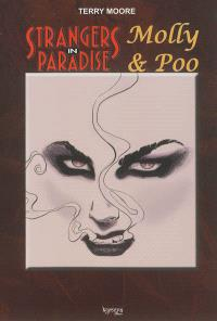 Strangers in paradise, Molly & Poo