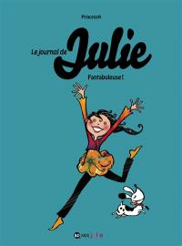 Le journal de Julie. Volume 4, Fantabuleuse !