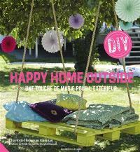 Happy home outside : une touche de magie pour l'extérieur